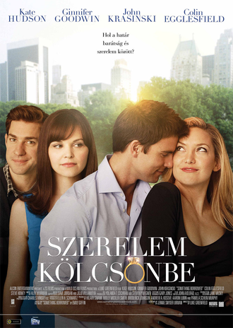 Szerelem Kölcsönbe (Something Borrowed)