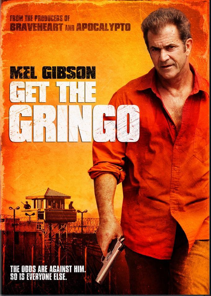 Börtönregény (Get the Gringo) filmplakát