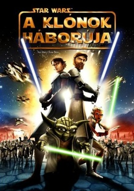Star Wars: A klónok háborúja (Star Wars: The Clone Wars)